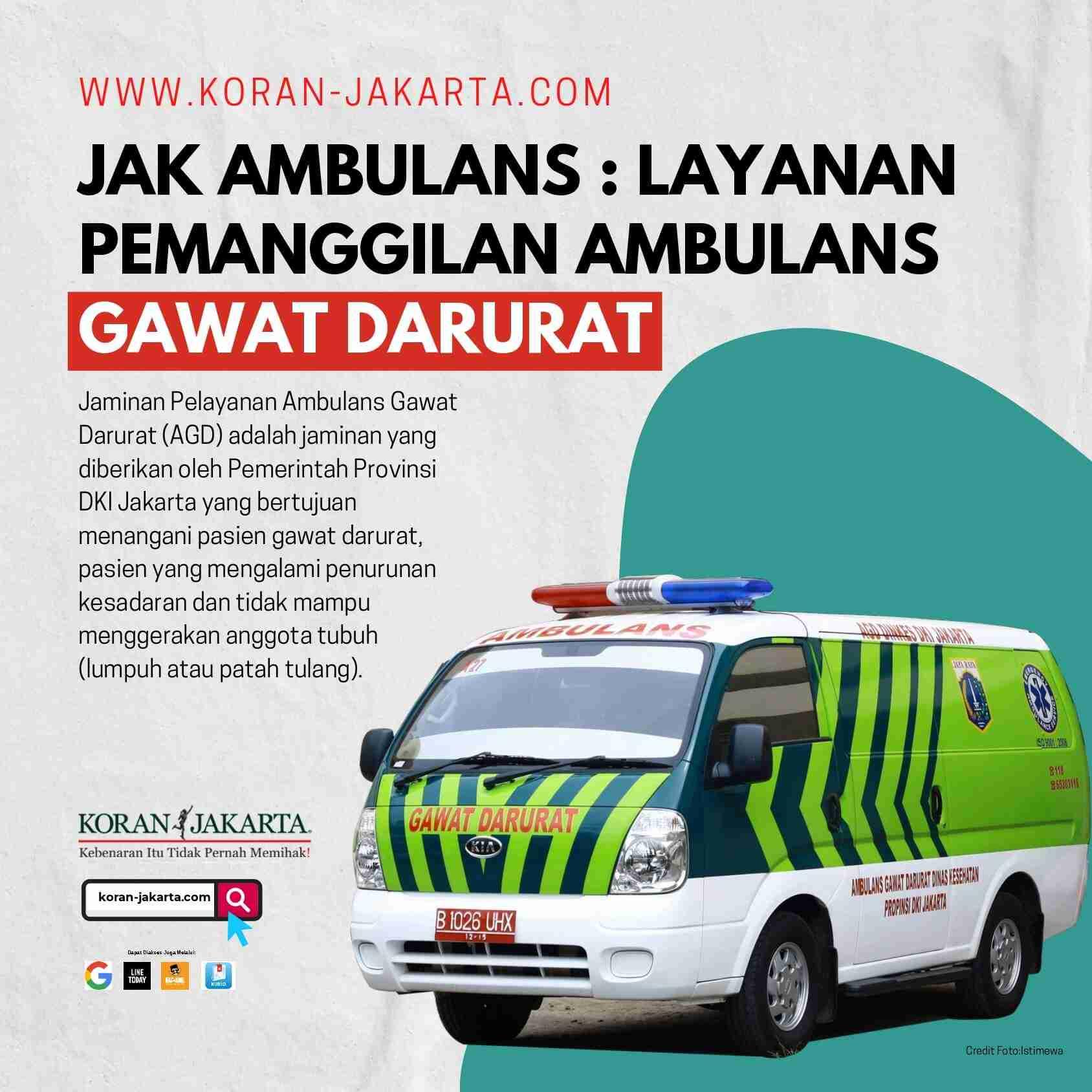 Jak Ambulans : Layanan Pemanggilan Ambulans Gawat Darurat